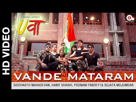 Vande Mataram - Uvaa |  Vikrant, Rohan, Lavin, Mohit, Bhupendra, Poonam, Vinti, Sheena, Yukti & Neha