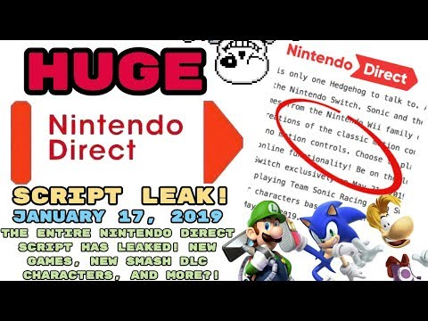 LEAKED Nintendo Direct January 17, 2019! THE ENTIRE DIRECT'S SCRIPT HAS LEAKED! NEW GAMES + SMASH!