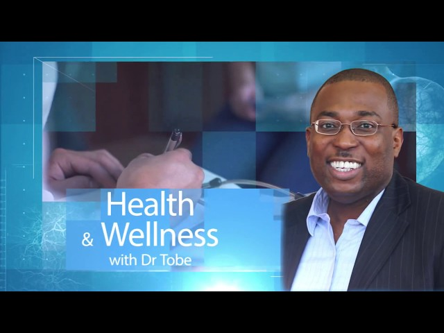 Health and Wellness With Dr. Tobe - 190120