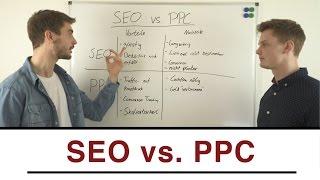 SEO vs. PPC - Was ist die bessere Traffic-Quelle?