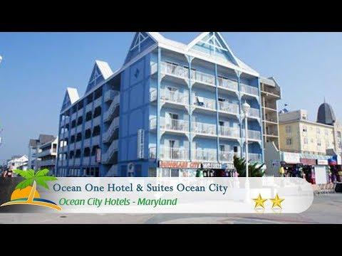 Ocean One Hotel & Suites Ocean City - Ocean City Hotels, Maryland