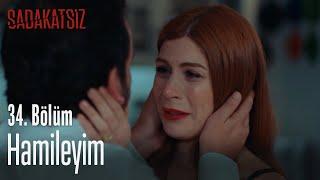 Hamileyim - Sadakatsiz 34. Bölüm