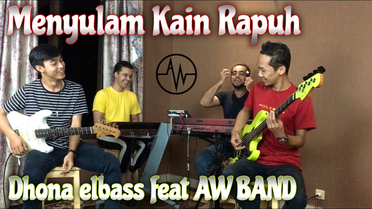 Menyulam Kain Rapuh (Inst.Cover) Dhona elbass feat AW BAND