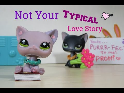 LPS: Not Your Typical Love Story {Short Film}