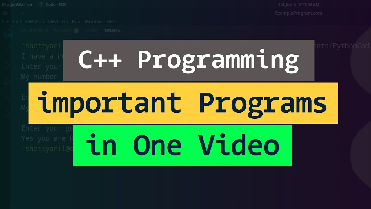 C++ Most Asked Important Example Programs Tutorial in One Video