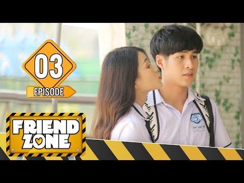 FRIENDZONE | TẬP 3 : Nụ Hôn Đầu Đời | Season 1 : Yêu Cô Bạn Thân | Phim Tình Cảm Học Đường Mới Nhất