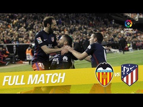 Valencia Cf Vs Atlético De Madrid 1 3 Laliga 2015 2016