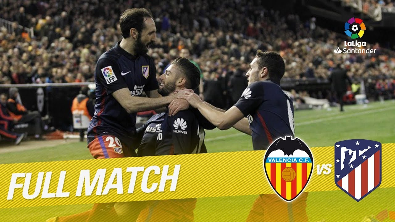 Full Match Valencia Cf Vs Atlético De Madrid Laliga 2015