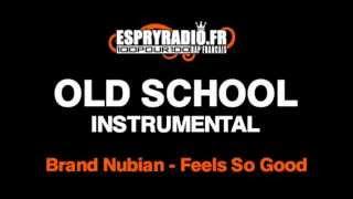 Brand Nubians   Feels So Good Instrumental