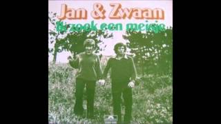 1979 JAN & ZWAAN ik zoek een meisje