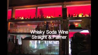 """Whisky Soda Wine"" Straight & Palmer feat.MAKIBAOU"