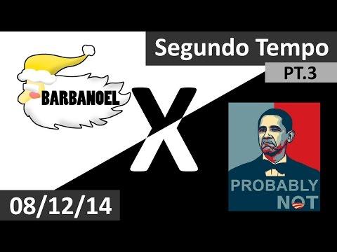 Barbanoel X Probably Not ( 08/12/14 - Segundo Tempo - Parte 3 de 3 )