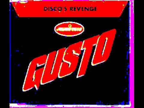 Gusto- Disco's revenge (original mix)