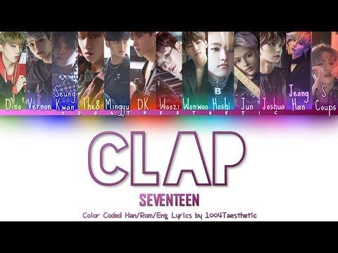 SEVENTEEN (세븐틴) - Clap Remix (박수 Remix) Color Coded Han/Rom/Eng Lyrics