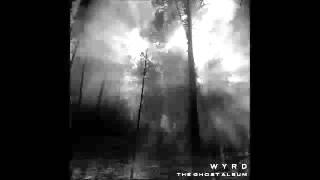 Wyrd   The Ghost Album Full Album