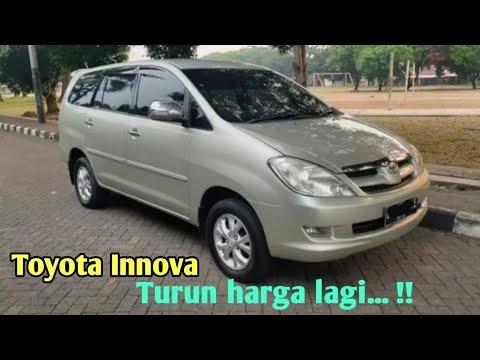 Info Harga Mobil Bekas Toyota Innova 2005 2007 Youtube