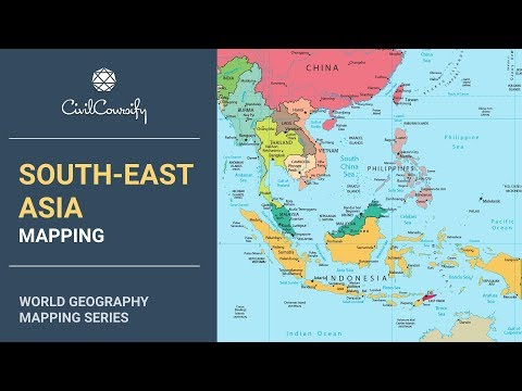 SOUTH-EAST ASIA || World Geography Mapping
