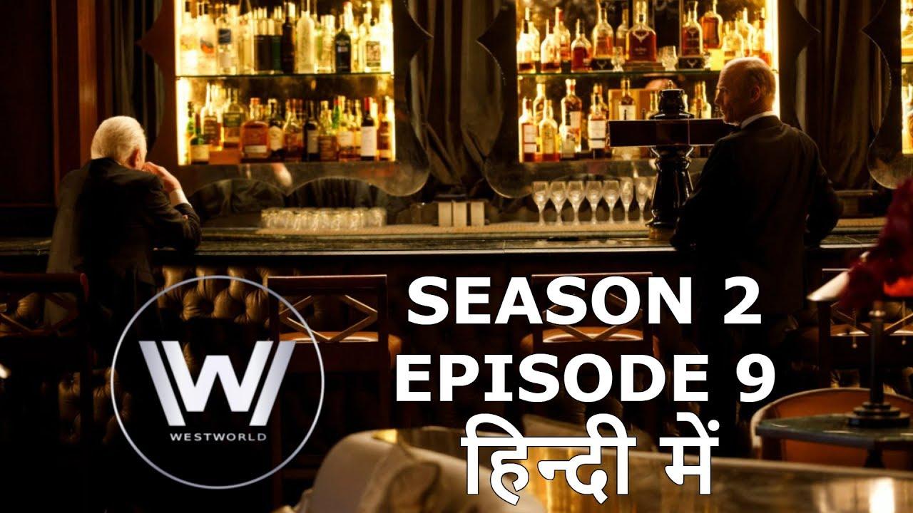 Download WESTWORLD Season 2 Episode 9 Explained in Hindi