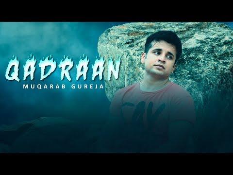 qadraan---full-video-|-muqarab-gureja-|-latest-punjabi-sad-song-|-2019