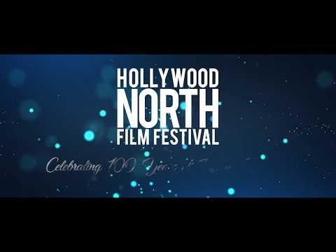 2017 Hollywood North Film Festival Trailer