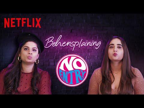 Behensplaining | Srishti Dixit & @Kusha Kapila Review No Entry | Netflix India