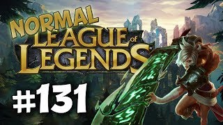 League of Legends Normal | #131 - Actually Doing Okay on Riven