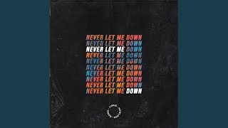 Play Never Let Me Down (Remix)