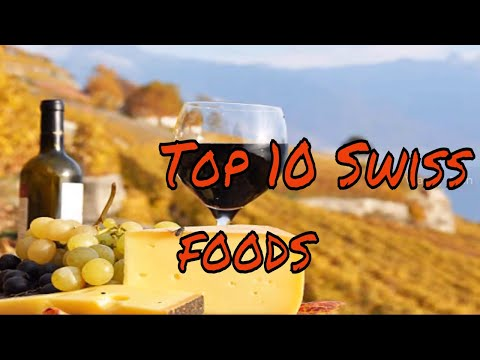 Top 10 Swiss foods | Wacky Alan