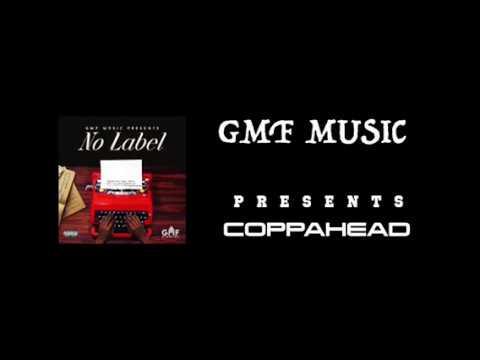 Gmf Music Presents Coppahead - Left Off