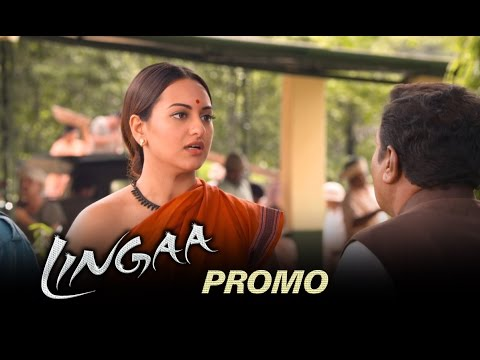 Lingaa (Hindi) | Dialogue Promo | ft. Rajinikanth, Sonakshi Sinha