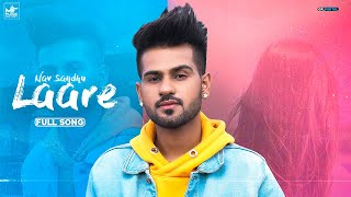 Laare : Nav Sandhu (Full Song) Latest Punjabi Song | New Punjabi Song | Punjabi Songs 2020