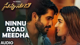 Ninnu Road Meeda Full Audio Song   Savyasachi Songs   Naga Chaitanya, Nidhi Agarwal