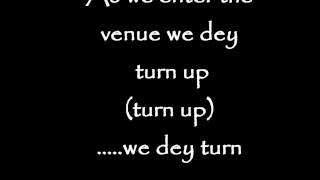 Turn up Lyrics- Olamide