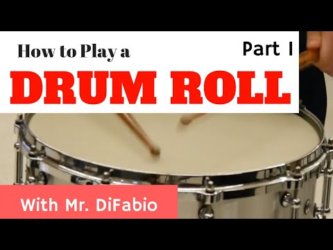 How to Play a Drum Roll (Parts 1 & 2)