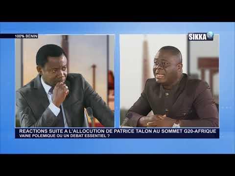 100% BENIN DU 07 11 18/REACTIONS ALLOCUTION PATRICE TALON SOMMET G20-AFRIQUE