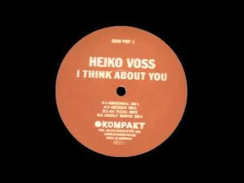 Heiko Voss - I Think About You (Geiger Mix) [Kompakt Pop, 2003]