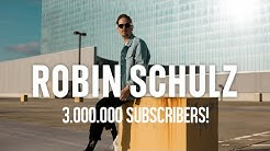 ROBIN SCHULZ - THANK YOU FOR 3 MILLION SUBSCRIBERS!