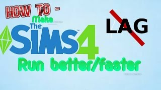 HOW TO: Make Sims 4 run better/faster and how to merge CC