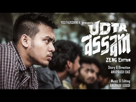 UDTA ASSAM - Zeng Edition | Youthzkorner | Shortfilm