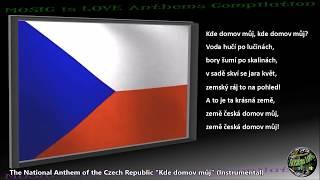 czech republic national anthem kde domov můj instrumental with lyrics