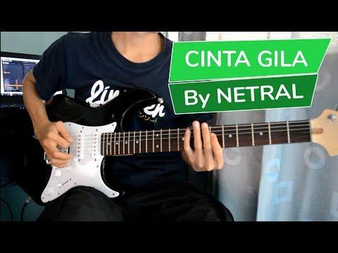 Netral - Cinta Gila   Gitar Cover