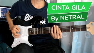 Download Video Netral - Cinta Gila | Gitar Cover MP3 3GP MP4