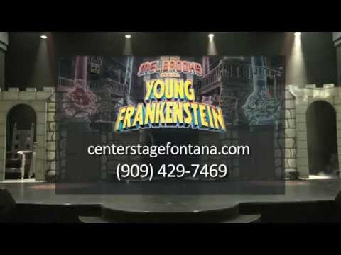 Young Frankenstein the Musical at Center Stage Theatre in Fontana