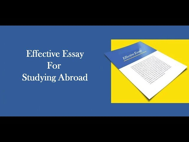 Effective College Application Essay For Studying Abroad