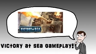 Lets Play / Try Victory At Sea - Gameplay and First Look!