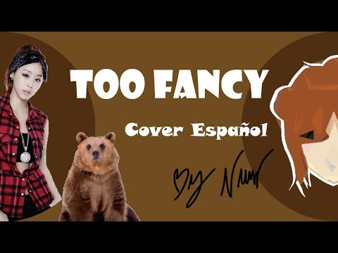 Lip Service - Too Fancy (Cover Español) by Nuur