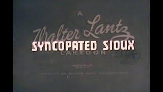 Synkopierte Sioux, Walter Lantz Cartoon, b/w, sound 1940
