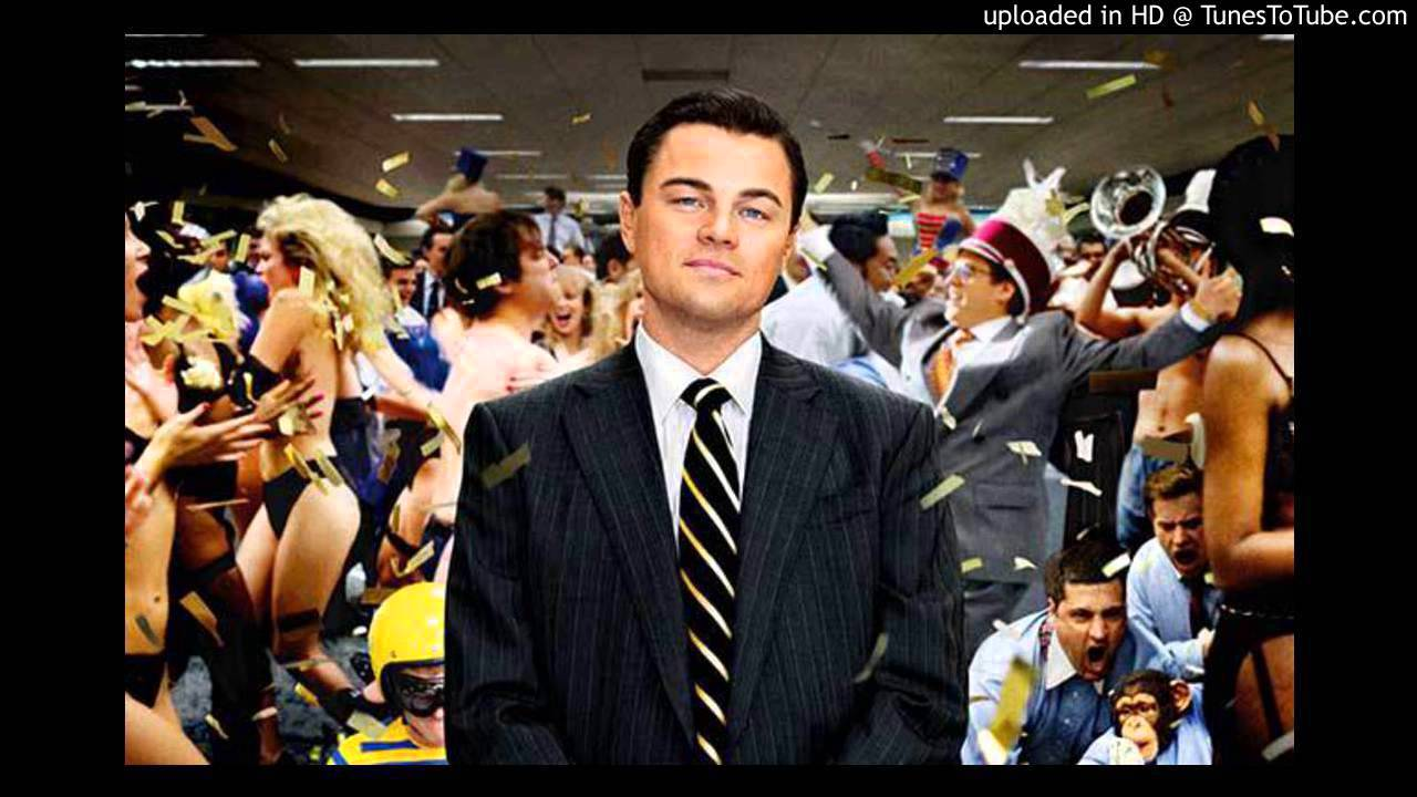 A wall street farkasa letoltes - Eclectic Method The Wolf Of Wall Street Chest Thump Mix
