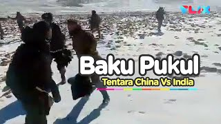 Viral Baku Pukul Tentara India Vs China