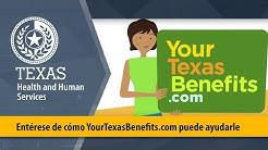 Entérese de cómo YourTexasBenefits.com puede ayudarle.
